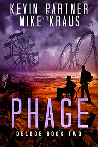 Phage: Deluge Book 2: (A Thrilling Post-Apocalyptic Survival Story) by [Kevin Partner, Mike Kraus]