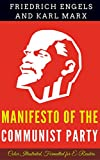 Manifesto of the Communist Party: Color Illustrated, Formatted for E-Readers (Unabridged Version) (English Edition)
