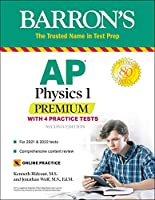 AP Physics 1 Premium: With 4 Practice Tests (Barron's Test Prep)