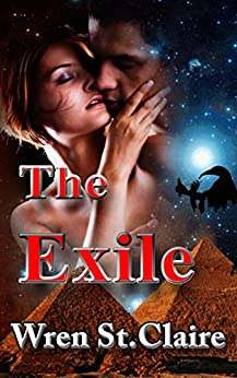 The Exile: An Egyptian Fantasy Adventure Romance (False Door Series Book 1) by [Wren St Claire]