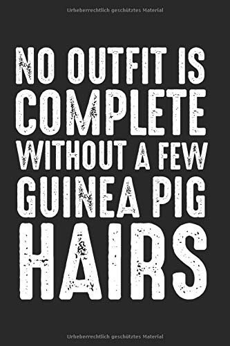 No outfit is complete without a few guinea pig hairs: Meerschwein Notizbuch