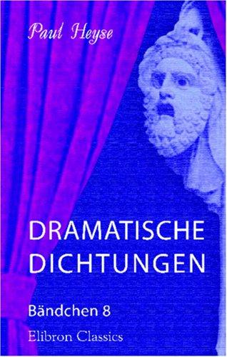 Dramatische Dichtungen: Bändchen 8. Graf Königsmark
