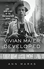 Vivian Maier Developed - The Real Story of the Photographer Nanny d'Ann Marks