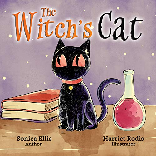 The Witch's Cat: A Black Cat Inspired Halloween Children's Book About Self Acceptance, Inclusion And Friendship. (Happy Halloween) (English Edition)