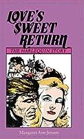 Love's Sweet Return: The Harlequin Story