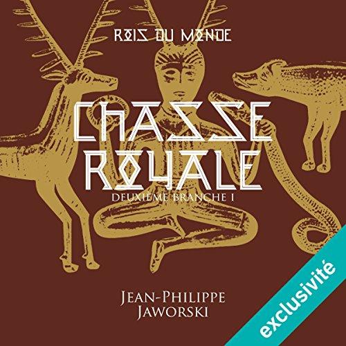 Chasse royale - Première partie (Les rois du monde 2.1) audiobook cover art