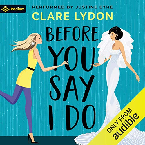 Before You Say I Do cover art