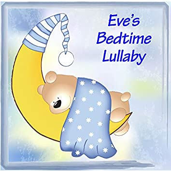 Eve's Bedtime Lullaby