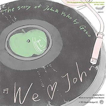 We Love John