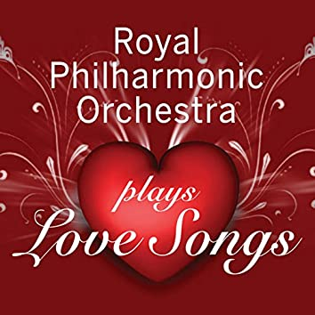 Royal Philharmonic Orchestra - Plays Love Songs
