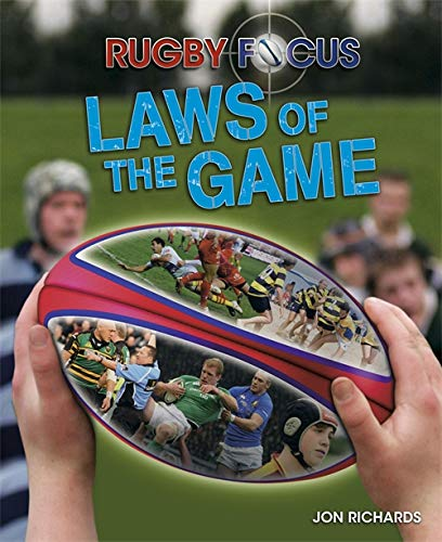 Laws of the Game (Rugby Focus, Band 14)