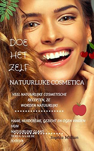 Natuurlijke Cosmetica: doe het zelf