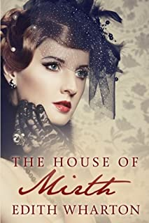 The House of Mirth: (Illustrated Edition)