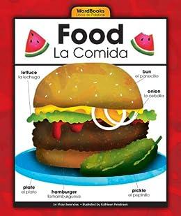 Food/La Comida (WordBooks/Libros de Palabras) by [Mary Berendes, Kathleen Petelinsek]