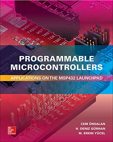 Unsalan, C: Programmable Microcontrollers: Applications on