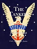 The Tankers from a (A.W. Peake) to Z (Zephyrhills)