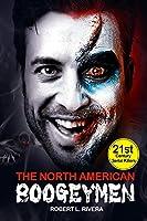 The North American Boogeymen