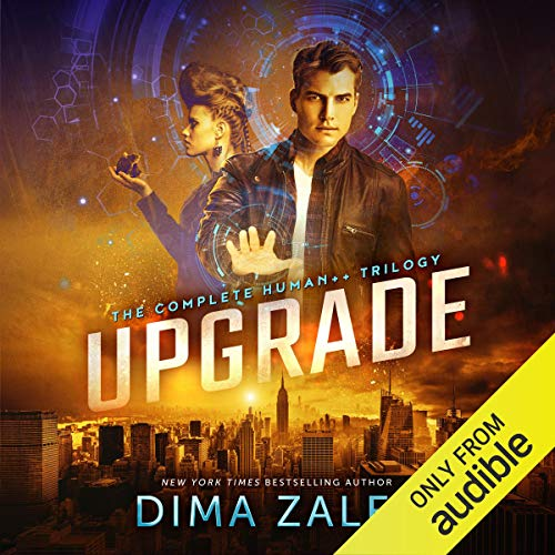Page de couverture de Upgrade: The Complete Human++ Trilogy