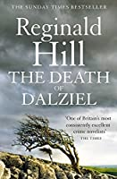 The Death of Dalziel: A Dalziel and Pascoe Novel (Dalziel & Pascoe)