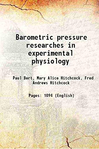 Barometric pressure researches in experimental physiology 1943
