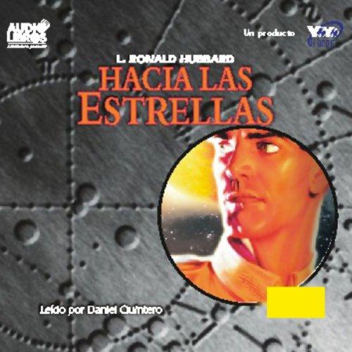 Hacia Las Estrellas [To the Stars] audiobook cover art