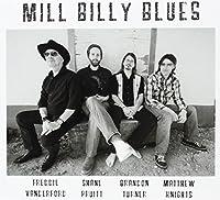 Mill Billy Blues