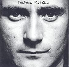 Phil Collins / Face Value. Tracks: In The Air Tonight. This Must Be Love. Behind The Lines. The Roof Is Leaking. Droned. Hand In Hand. I Missed Again & 5 More