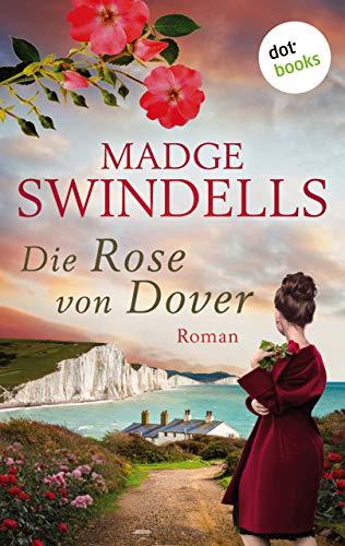 Die Rose von Dover: Roman (Allgemeine Reihe. Bastei Lübbe Taschenbücher)