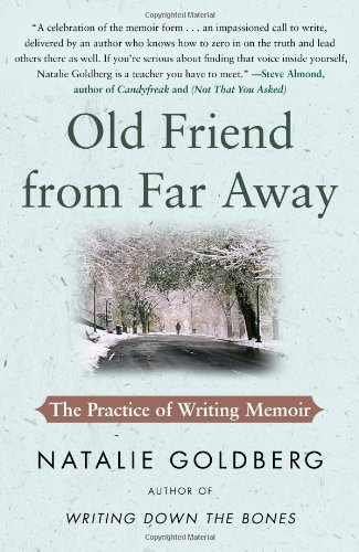 Image OfOld Friend From Far Away: The Practice Of Writing Memoir