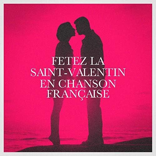 Saint-Valentin, Chansons et musiques de France, Le meilleur de la chanson française