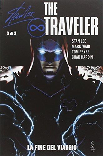 The traveler. La fine del viaggio: 3