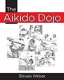 The Aikido Dojo (English Edition)