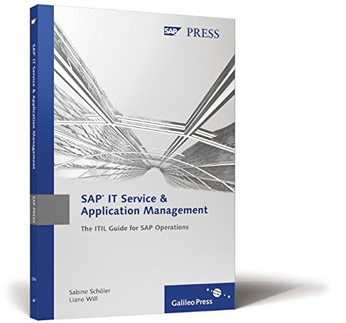 SAP IT Service & Application Management: The ITIL Guide for SAP Operations (SAP PRESS: englisch)