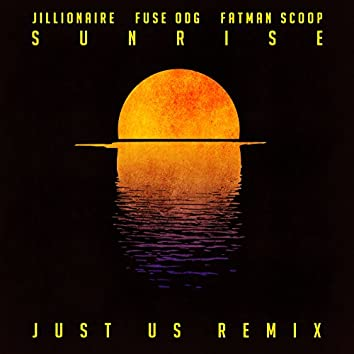 Sunrise (Just Us Remix)