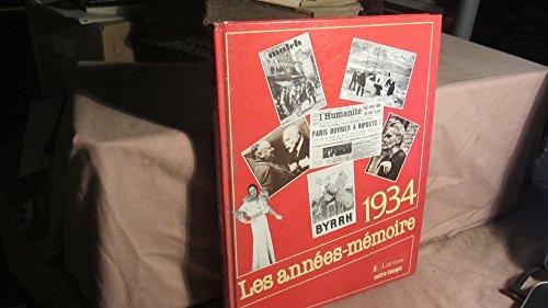LES ANNEES MEMOIRE .1934