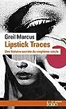Lipstick traces par Marcus
