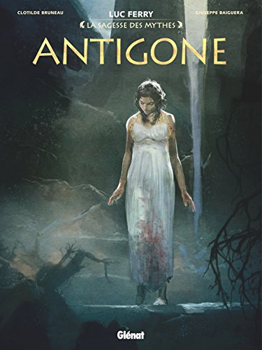Antigone (La Sagesse des mythes)