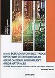 UF1625 Soldadura con electrodos revestidos de estructuras de acero carbono, inoxidables y otros...