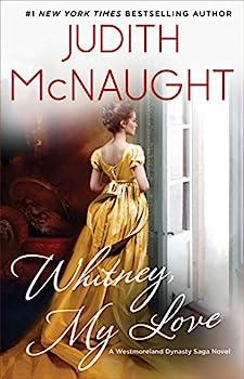 Whitney My Love  The Westmoreland Dynasty Saga Book 1