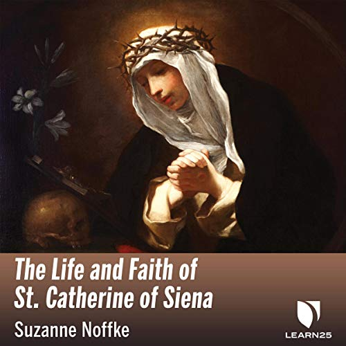 The Life and Faith of St. Catherine of Siena copertina