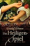 Ursula Niehaus: Das Heiligenspiel