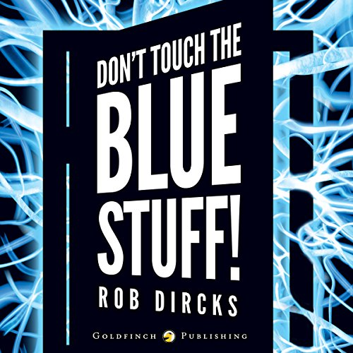 Don't Touch the Blue Stuff! cover art