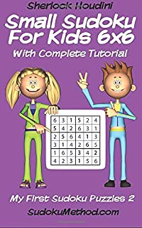 Small Sudoku For Kids 6x6 With Complete Tutorial (My First Sudoku Puzzles)