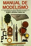 Manual de modelismo: 37 (Artes, técnicas y métodos)