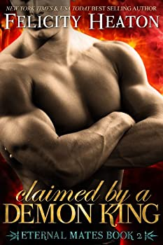 Claimed by a Demon King  Eternal Mates Paranormal Romance Series Book 2