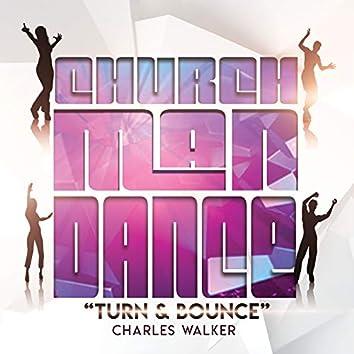 Church Man Dance Turn & Bounce