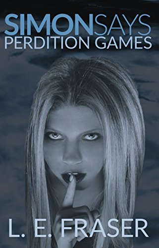 Book: Simon Says - Perdition Games by L.E. Fraser