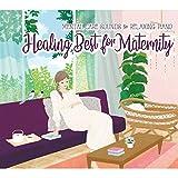 ヒーリング・ベスト~フォー・マタニティ(2枚組CD) ヒーリング CD BGM 音楽 癒し 胎教 産後 赤ちゃん 寝かしつけ グッズ ミュージック ストレス 不眠 育脳 骨盤 ベビー ギフト プレゼント (試聴できます) 曲 イージーリスニング
