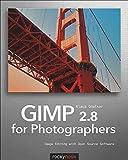 [(GIMP 2.8 for Photographers)] [By (author) Klaus Goelker] published on (June, 2013) - Klaus Goelker