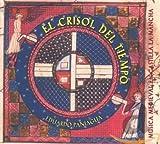 El Crisol del Tiempo. Musica Medieval En Castilla la Mancha...